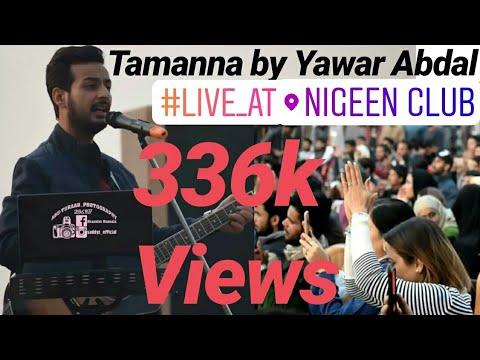 YAWAR ABDAL LIVE Tamanna Chani Deedaruk KASHMIR