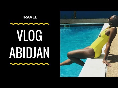 Vlog Abidjan |  TRAVEL