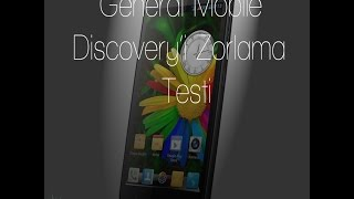 General Mobile Discovery'i Zorlama Testi