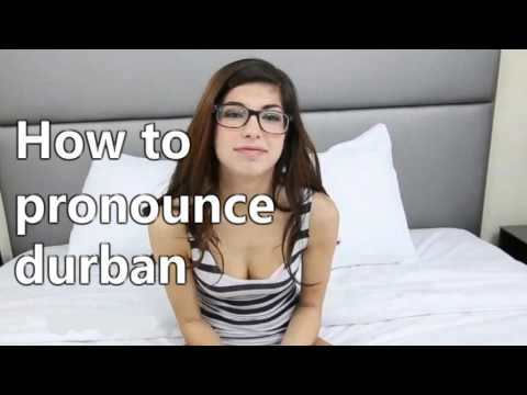 how to pronounce durban