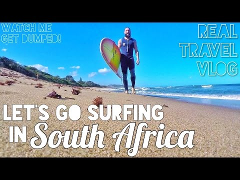 WHAT'S SURFING LIKE in SOUTH AFRICA? • REAL TRAVEL VLOG