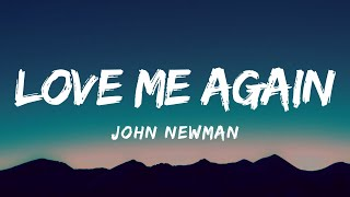 John Newman - Love Me Again (Lyrics)