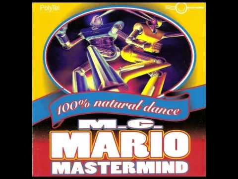 MC Mario - 100% Natural Dance