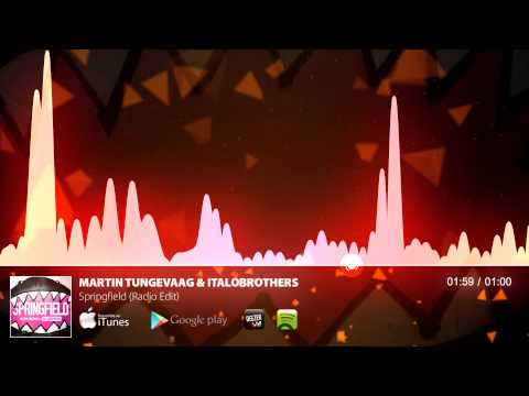 Martin Tungevaag & ItaloBrothers - Springfield (Radio Edit)