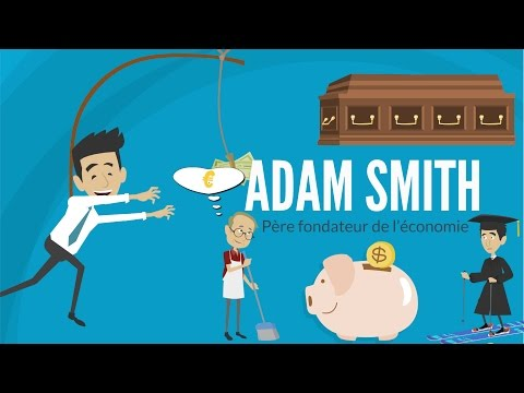 ADAM SMITH ET LA MAIN INVISIBLE