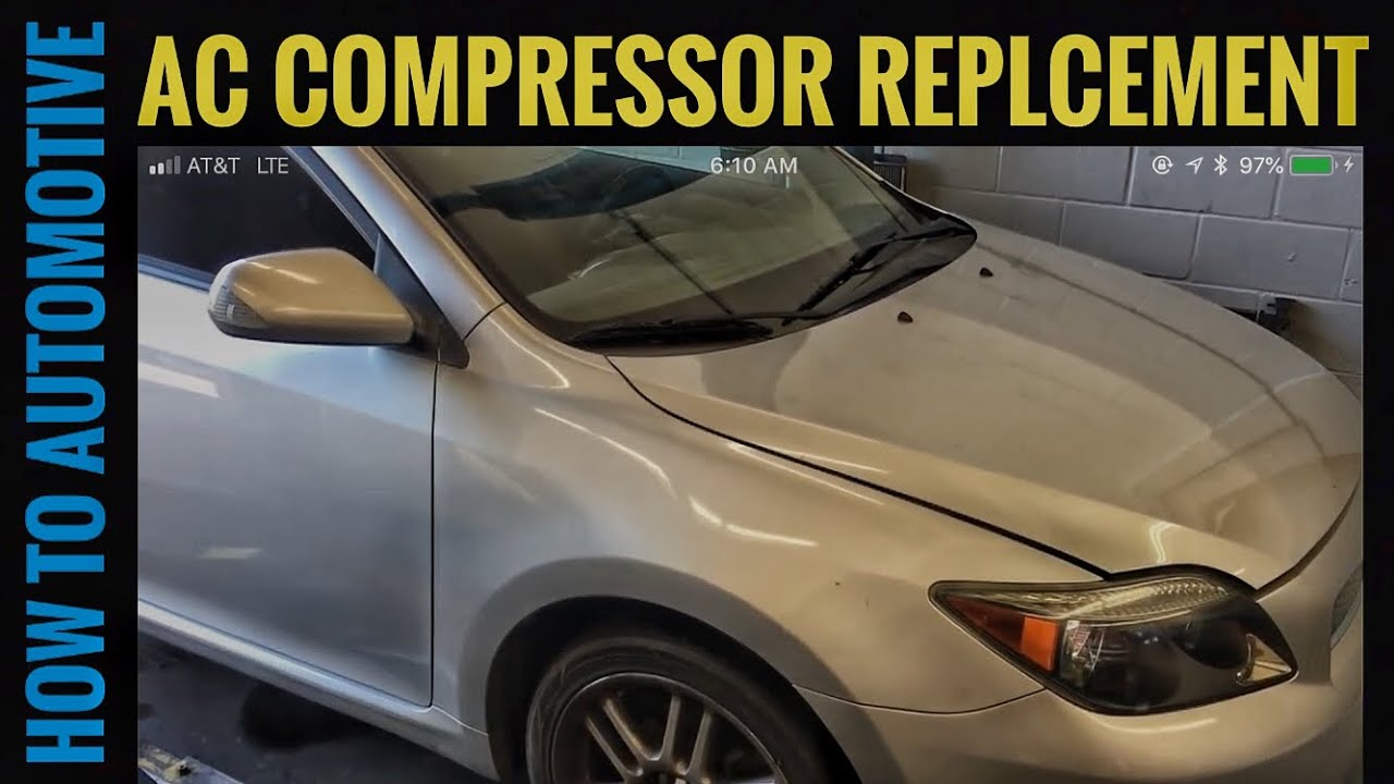 How To Replace The Ac Compressor On A 2005 Scion Tc Youtube Typical Blower Motor Wiring Howtoautomotive Autorepair