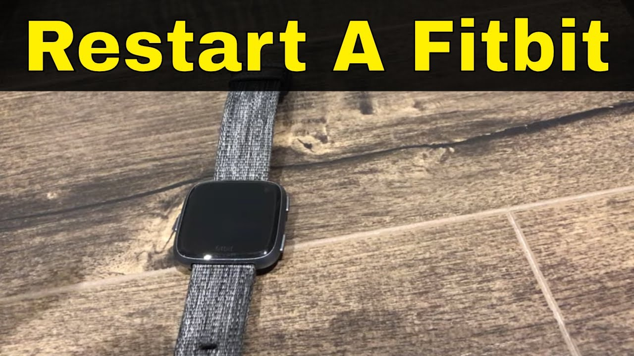 How To Restart A Fitbit Versa-Tutorial