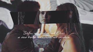 Stefan  + Caroline (and Elena) - я тебе его никогда не отдам