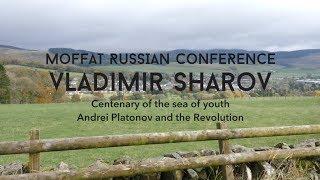 Vladimir Sharov: Centenary of the sea of youth: Andrei Platonov and the Revolution