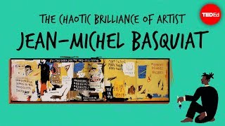 TED-Ed: Jean-Michel Basquiat's Chaotic Brilliance thumbnail