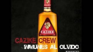 Cazike Crew - No te columpies