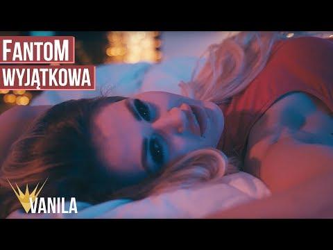 FantoM - Wyjątkowa (Oficjalny teledysk)