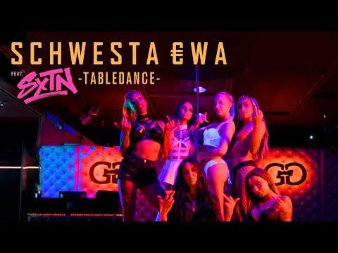 SCHWESTA EWA feat. SXTN - Tabledance (Official Video) ► Prod. von LIA