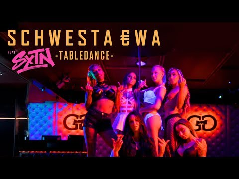 SCHWESTA EWA feat. SXTN - Tabledance (Official Video) ► Prod. von LIA