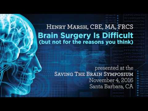 Brain Surgery Is Difficult (but not for the reasons you think) - Saving The Brain 2016