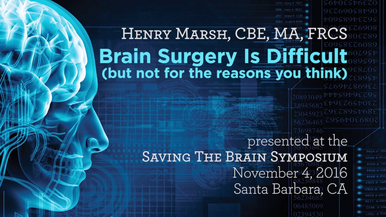 Download Brain Surgery Is Difficult (but not for the reasons you think) - Saving The Brain 2016