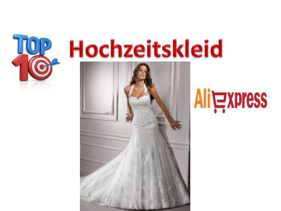 Top 10 Brautkleider Schönsten Aliexpress China - YouTube