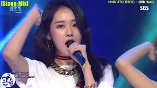 [Stage-Mix] 4MINUTE(포미닛) - 싫어(Hate)