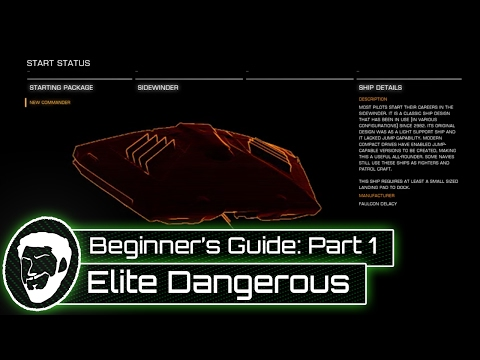 A Beginner's Guide to Elite: Dangerous - Part 1 - How To Get Started