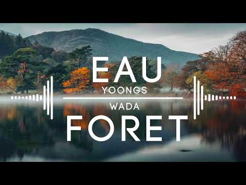 Yoongs & Wada - Eau et Forêt [Jiolambups Official Audio 2K18]