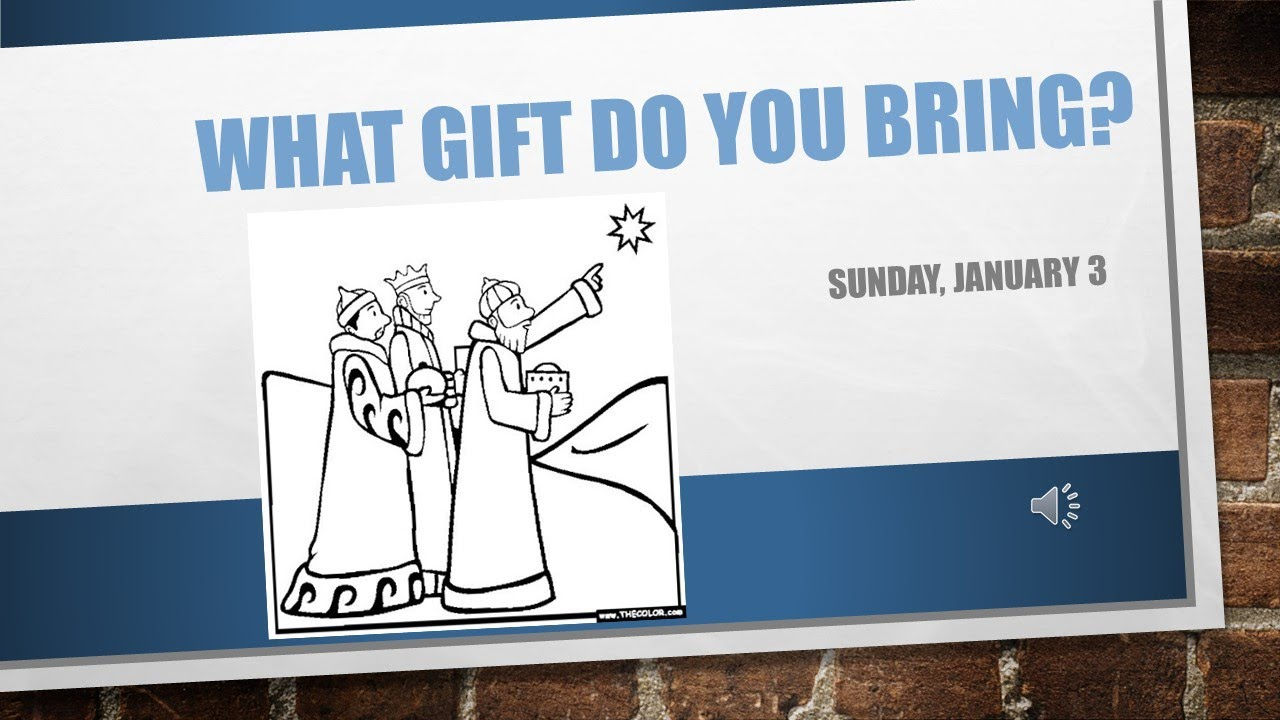 What Gift Do You Bring January 3