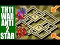 ANTI BOWITCH LAVALOON TH11 WAR BASE 2017 ANTI 2 STAR REPLAY PROOF