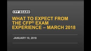 What to Expect from the CFP® Exam Experience: March 2018