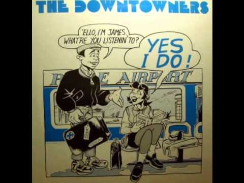 The Downtowners - Why The Violence