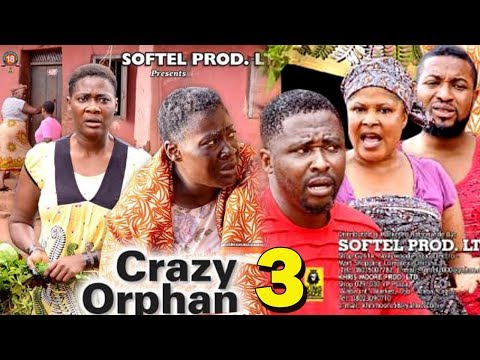 CRAZY ORPHAN SEASON 3 - Mercy Johnson 2019 Latest Nigerian Nollywood Movie Full HD