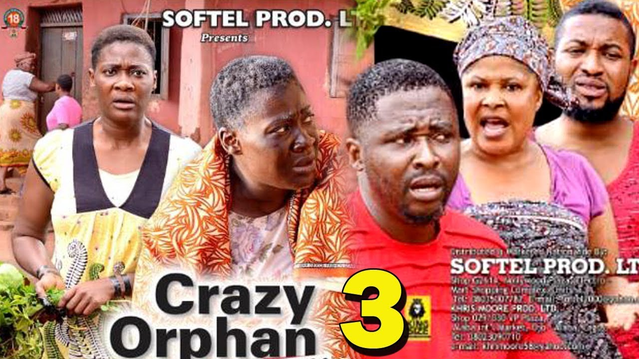 Download CRAZY ORPHAN SEASON 3 - Mercy Johnson 2019 Latest Nigerian Nollywood Movie Full HD