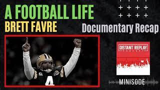 A Football Life: Brett Favre (NFL Films Documentary Recap)