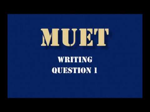 muet writing tip This article on malaysian university english test (muet) preparation, tips and experience was written by michelle tam, one of the 176 candidates who got band six in muet april/may 2007.
