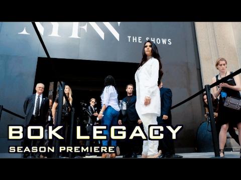 Drama - NY Fashion Week I BOK LEGACY S01E01