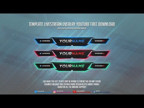 Houssem Designer | Template Livestream Overlay Youtube Edit 2017 #3 | Free Download