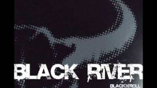 Watch Black River Like A Bitch video