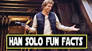7 Things You May Not Know About Han Solo