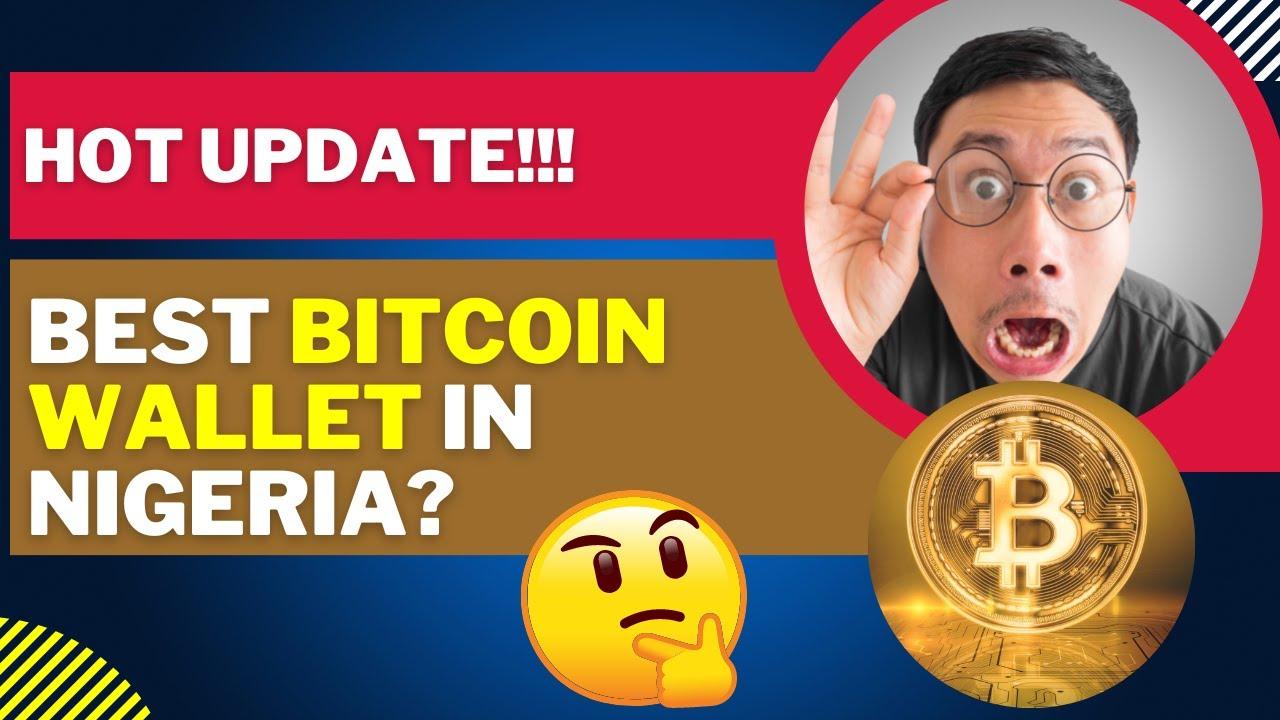 miglior portafoglio bitcoin in nigeria