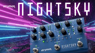 Strymon NightSky – Time-Warped Reverberator ++Experimental Reverb Pedal++