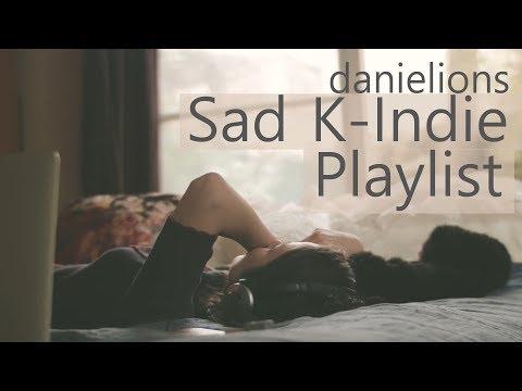 ♫ Sad K-Indie Playlist ; 슬픈 인디 노래모음 (8 songs)