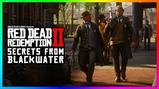 The Town Of Blackwater Is Filled With SECRET Stories You Don't Know About In Red Dead Redemption 2!