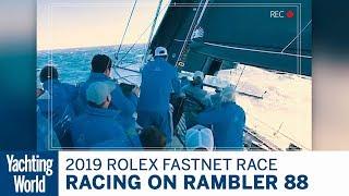 Fastnet Race on Rambler 88 | Yachting World