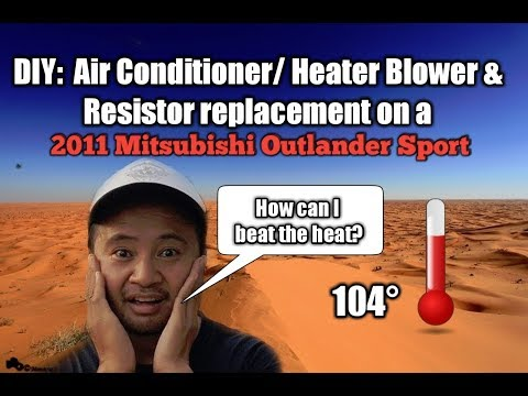 DIY:  2011 Mitsubishi Outlander Sport – Air Conditioner / Heater blower and resistor repair