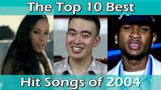 The Top 10 Best Hit Songs of 2004