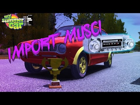 MY Summer Car- How TO Import Music (Tutorial) Your Files has to be .OGG