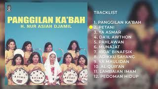H. NUR. ASIAH JAMIL - ALBUM PANGGILAN KA'BAH   Audio HQ