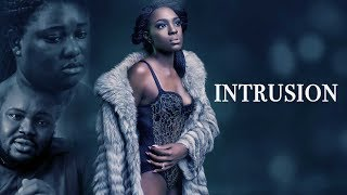 Intrusion - Latest 2017 Nigerian Nollywood Drama Movie English Full HD