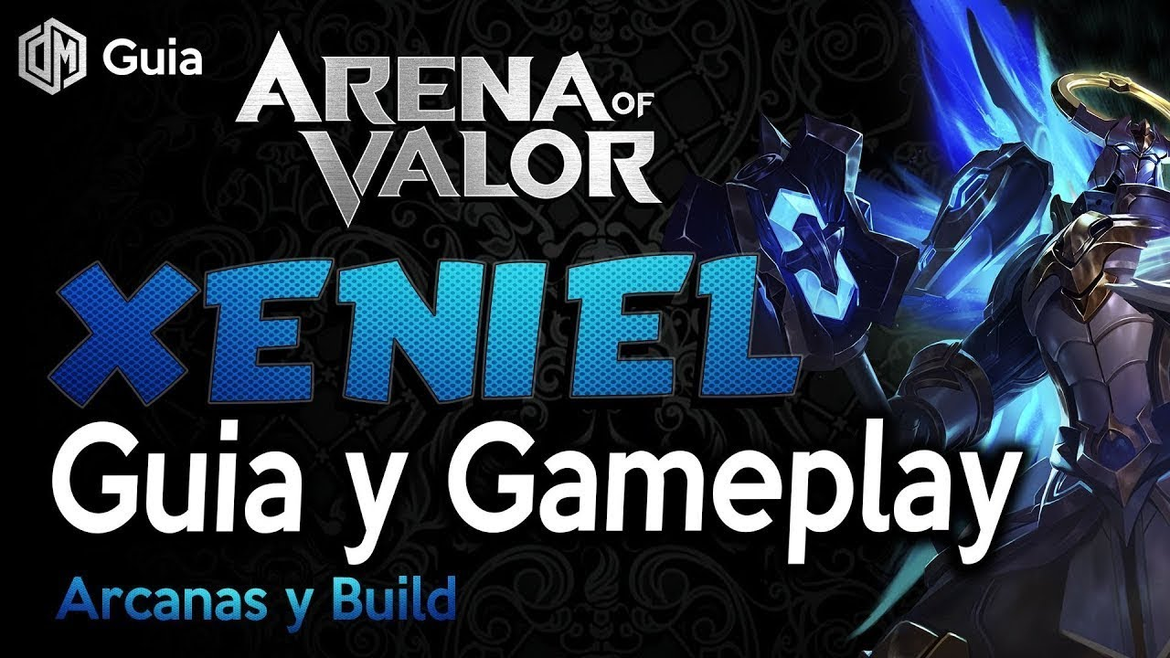 Aov Xeniel Guia Y Gameplay Arcanas Y Top Build Arena Of Valor Daymelto Gameplay Espanol