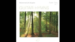 O My Father - from Guitar Hymns (Ryan Tilby)