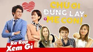 CHÚ ƠI ĐỪNG LẤY MẸ CON: Phim nhạt thế này mà An Nguy, KMT yêu nhau?