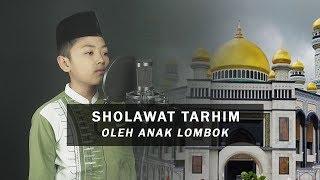 Download Sholawat Tarhim Qori' Cilik Lombok Timur - Hirzi Fakhrin Ghamdan